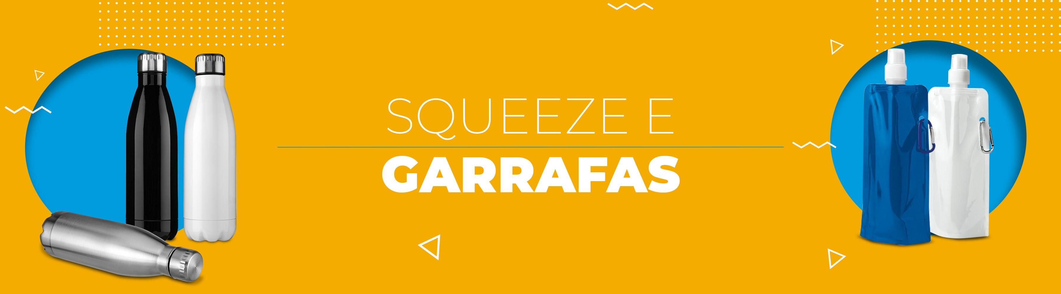 Squeeze e Garrafas